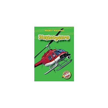 Bellwether Media Inc. Helicopters Workbook By Linda Trice, Kindergarten - Grade 3 [eBook]