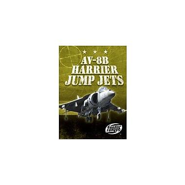 Bellwether Media Inc. AV-8B Harrier Jump Jets Workbook By J. Matteson Claus, Grade 3 - Grade 7 [eBook]