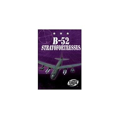 Bellwether Media Inc. B-52 Stratofortresses Workbook By J. Matteson Claus, Grade 3 - Grade 7 [eBook]