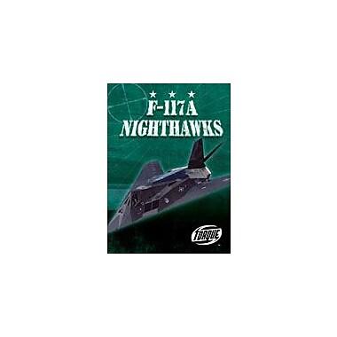 Bellwether Media Inc. F-117A Nighthawks Workbook By Sally Derby, Grade 3 - Grade 7 [eBook]