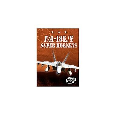 Bellwether Media Inc. F/A-18E/F Super Hornets Workbook By Carlo Lai, Grade 3 - Grade 7 [eBook]