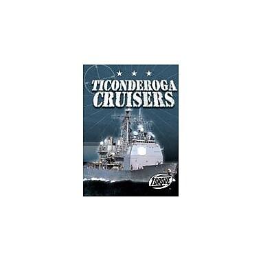 Bellwether Media Inc. Ticonderoga Cruisers Workbook By Carlo Lai, Grade 3 - Grade 7 [eBook]