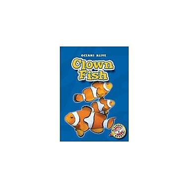 Bellwether Media Inc. Clown Fish Workbook By Sewell, James, Kindergarten - Grade 3 [eBook]