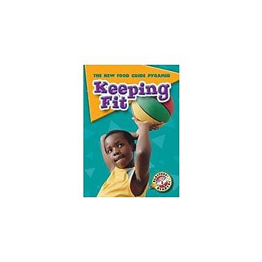 Bellwether Media Inc. Keeping Fit Workbook By Green, Jen, Kindergarten - Grade 3 [eBook]