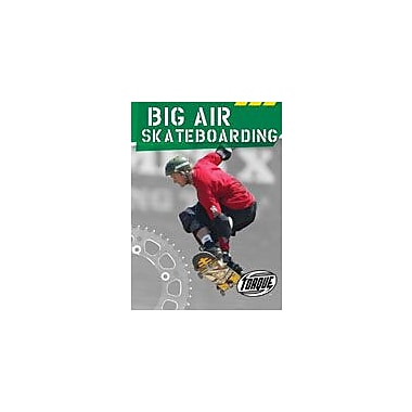 Bellwether Media Inc. Big Air Skateboarding Workbook By J. Matteson Claus, Grade 3 - Grade 7 [eBook]