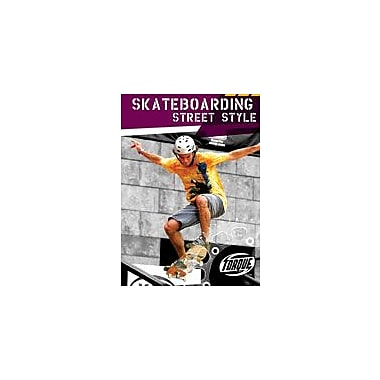 Bellwether Media Inc. Skateboarding Street Style Workbook By Strange, Mark; Laratta, Rebecca, Grade 3 - Grade 7 [eBook]