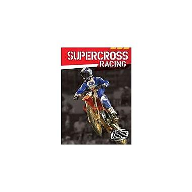 Bellwether Media Inc. Supercross Racing Workbook By J. Matteson Claus, Grade 3 - Grade 7 [eBook]
