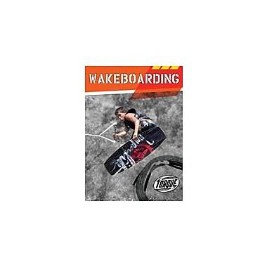 Bellwether Media Inc. Wakeboarding Workbook By Hoffart, Jeff; Killoran, Tosca, Grade 3 - Grade 7 [eBook]