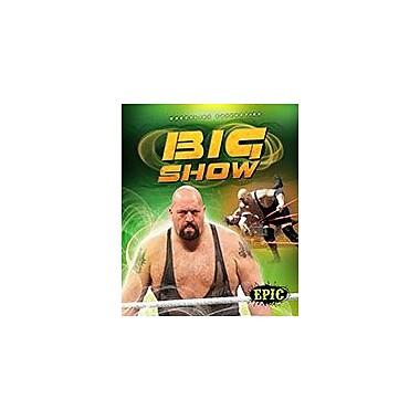 Bellwether Media Inc. Big Show Workbook By Jesse Armstrong, Grade 3 - Grade 7 [eBook]