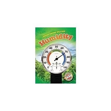 Bellwether Media Inc. Humidity Workbook By Kristin Schuetz, Kindergarten - Grade 3 [eBook]