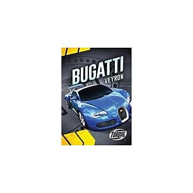 Bellwether Media Inc. Bugatti Veyron Workbook By Calvin Cruz, Grade 3 - Grade 7 [eBook]