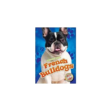 Bellwether Media Inc. French Bulldogs Workbook By Mari Schuh, Kindergarten - Grade 3 [eBook]