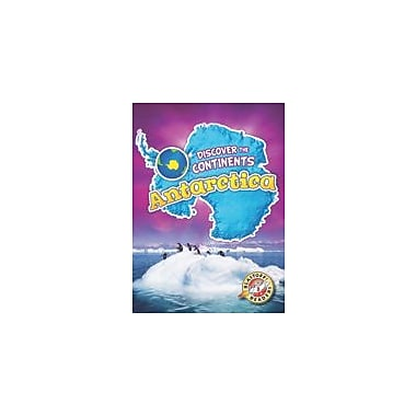 Bellwether Media Inc. Antarctica Workbook By Emily Rose Oachs, Kindergarten - Grade 3 [eBook]