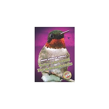 Bellwether Media Inc. Ruby-Throated Hummingbirds Workbook By Chris Bowman, Kindergarten - Grade 3 [eBook]