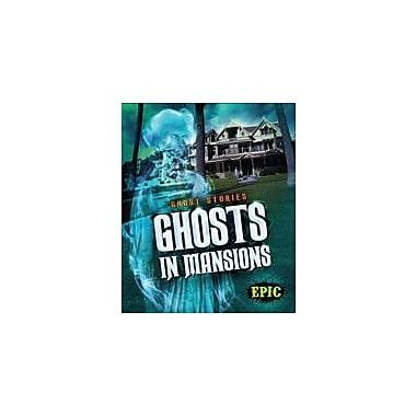 Bellwether Media Inc. Ghosts In Mansions Workbook By Lisa Owings, Grade 3 - Grade 7 [eBook]