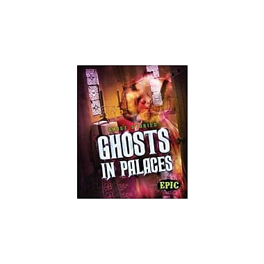 Bellwether Media Inc. Ghosts In Palaces Workbook By Lisa Owings, Grade 3 - Grade 7 [eBook]
