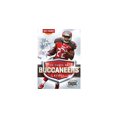 Bellwether Media Inc. The Tampa Bay Buccaneers Story Workbook By Larry Mack, Grade 3 - Grade 7 [eBook]