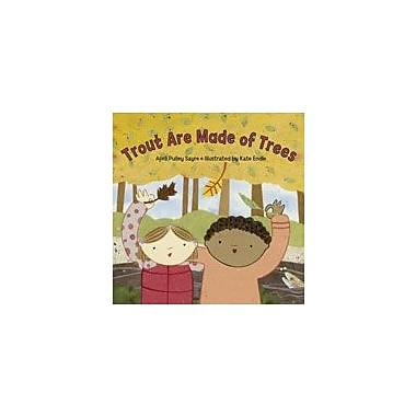 Charlesbridge Publishing Trout Are Made Of Trees Workbook By Sayre, April Pulley, Preschool - Grade 2 [eBook]