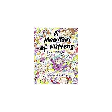 Charlesbridge Publishing A Mountain Of Mittens Workbook By Plourde, Lynn, Kindergarten - Grade 2 [eBook]