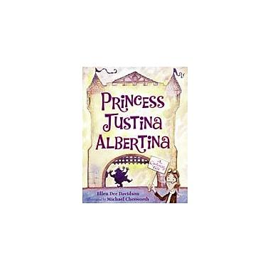 Charlesbridge Publishing Princess Justina Albertina Workbook By Davidson, Ellen Dee, Preschool - Grade 2 [eBook]