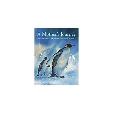 Charlesbridge Publishing A Mother's Journey Workbook By Markle, Sandra, Preschool - Grade 2 [eBook]