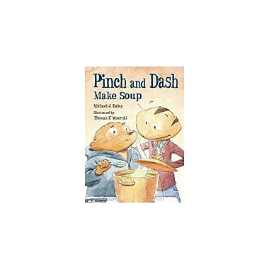 Charlesbridge Publishing Pinch And Dash Make Soup Workbook By Dakers, Diane, Grade 5 - Grade 8 [eBook]