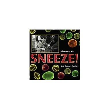Charlesbridge Publishing Sneeze! Workbook By Siy, Alexandra, Grade 3 - Grade 6 [eBook]