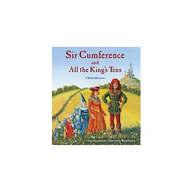 Charlesbridge Publishing Sir Cumference And All The King's Tens Workbook By Neuschwander, Cindy, Grade 3 - Grade 6 [eBook]