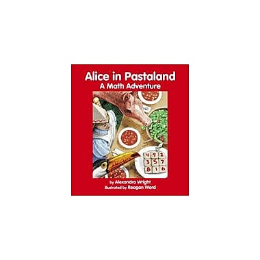 Charlesbridge Publishing Alice In Pastaland Workbook By Wright, Alexandra, Grade 6 - Grade 9 [eBook]