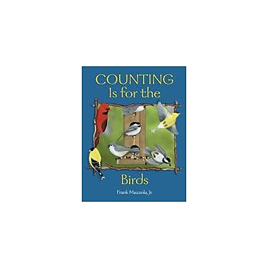 Charlesbridge Publishing Counting Is For The Birds Workbook By Mazzola, Frank, Preschool - Grade 2 [eBook]