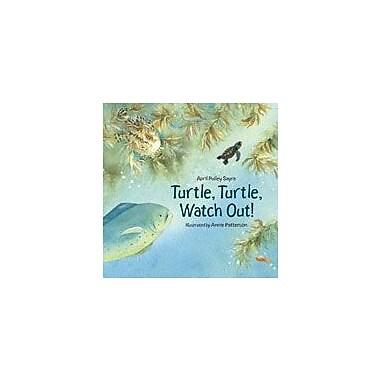 Charlesbridge Publishing Turtle, Turtle, Watch Out! Workbook By Sayre, April Pulley, Grade 1 - Grade 5 [eBook]