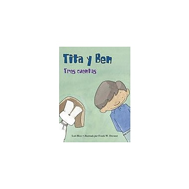 Charlesbridge Publishing Tita Y Ben Tres Cuentos Workbook By Ries, Lori, Kindergarten - Grade 3 [eBook]