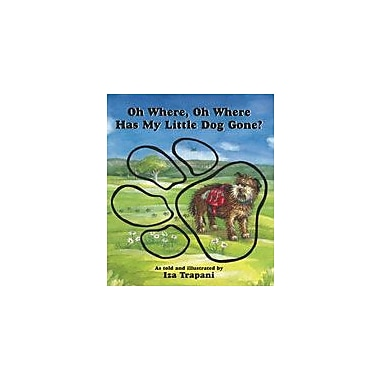 Charlesbridge Publishing Oh Where, Oh Where, Has My Little Dog Gone? Workbook By Trapani, Iza, Preschool - Grade 1 [eBook]