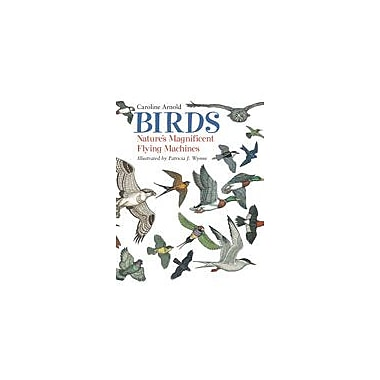 Charlesbridge Publishing Birds: Nature's Magnificent Flying Machines Workbook By Carol Alexander, Grade 3 - Grade 7 [eBook]