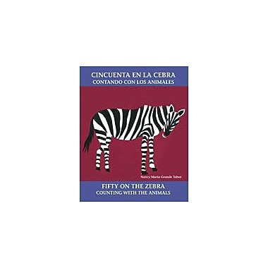 Charlesbridge Publishing Cincuenta En La Cebra: Contando Con Los Animales/Fifty On The Zebra: Counting With The Animals [eBook]