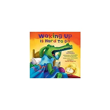 Charlesbridge Publishing Waking Up Is Hard To Do Workbook By Sechrist, Darren, Preschool - Grade 3 [eBook]
