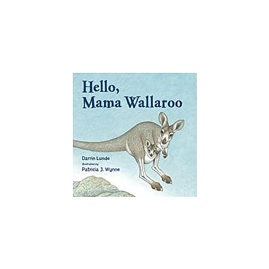 Charlesbridge Publishing Hello, Mama Wallaroo Workbook By Lunde, Darrin, Kindergarten - Grade 1 [eBook]