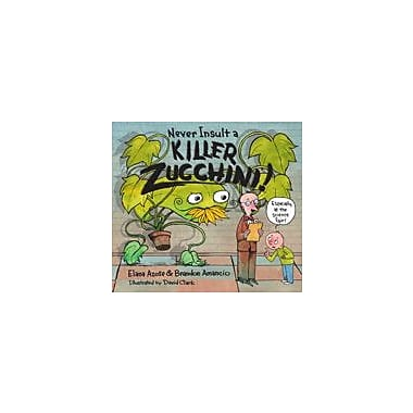 Charlesbridge Publishing Never Insult A Killer Zucchini Workbook By Elana Azose And Brandon Amancio, Grade 2 - Grade 5 [eBook]