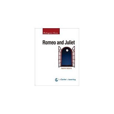 Center For Learning - Plans de cours Roméo et Juliette, cahier d'exercices, 6e année à 3e secondaire [livre numérique]