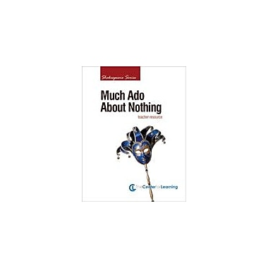 Center For Learning Much Ado About Nothing Lesson Plans Workbook, Grade 9 - Grade 12 [eBook]