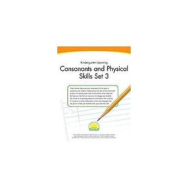 Creative IP Kindergarten Learning: Consonants And Physical Skills Set 3 Workbook By Thompson, Kim, Kindergarten [eBook]