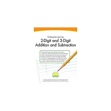 Creative IP Kindergarten Learning: 2-Digit And 3-Digit Addition And Subtraction Workbook By Thompson, Kim, Kindergarten [eBook]