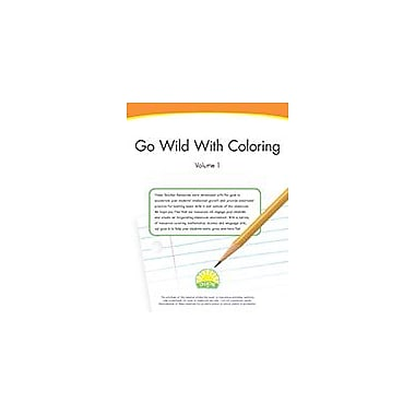 Creative IP Go Wild With Coloring Volume 1 Workbook By Thompson, Kim, Preschool - Grade 2 [eBook]