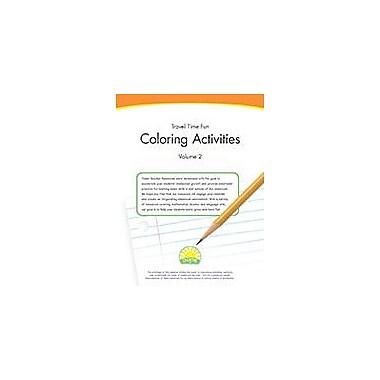 Creative IP Travel Time Fun: Coloring Activities Volume 2 Workbook By Thompson, Kim, Preschool - Grade 2 [eBook]