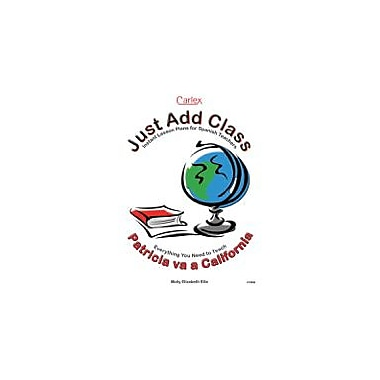 Carlex, Inc. Patricia Va A California Teacher's Guide Workbook By Ellis, Molly Elizabeth, Grade 6 - Grade 12 [eBook]