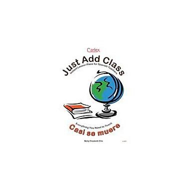 Carlex, Inc. Casi Se Muere Teacher's Guide Workbook By Ellis, Molly Elizabeth, Grade 6 - Grade 12 [eBook]