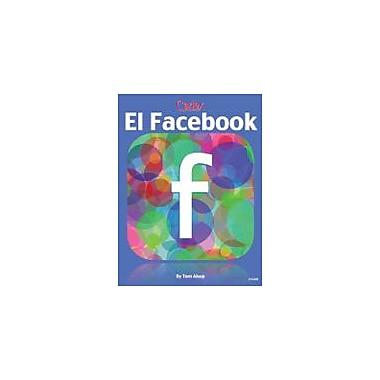 Carlex, Inc. El FaceBook Workbook By Alsop, Tom, Grade 9 - Grade 12 [eBook]