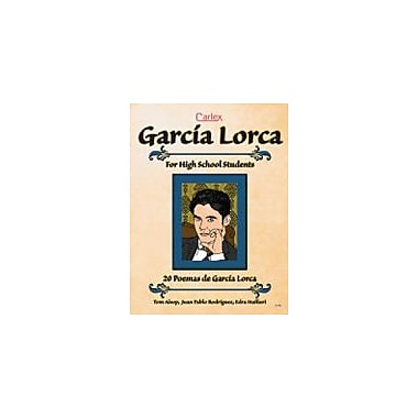 Carlex, Inc. Garcia Lorca Poems Activity Book Workbook By Alsop, Tom, Grade 6 - Grade 12 [eBook]