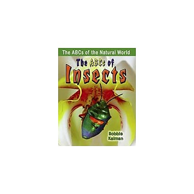 Crabtree Publishing Company The Abcs Of Insects Workbook By Kalman, Bobbie, Grade 1 - Grade 4 [eBook]