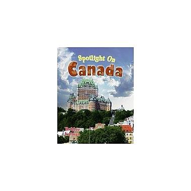 Crabtree Publishing Company Spotlight On Canada Workbook By Kalman, Bobbie, Grade 2 - Grade 5 [eBook]